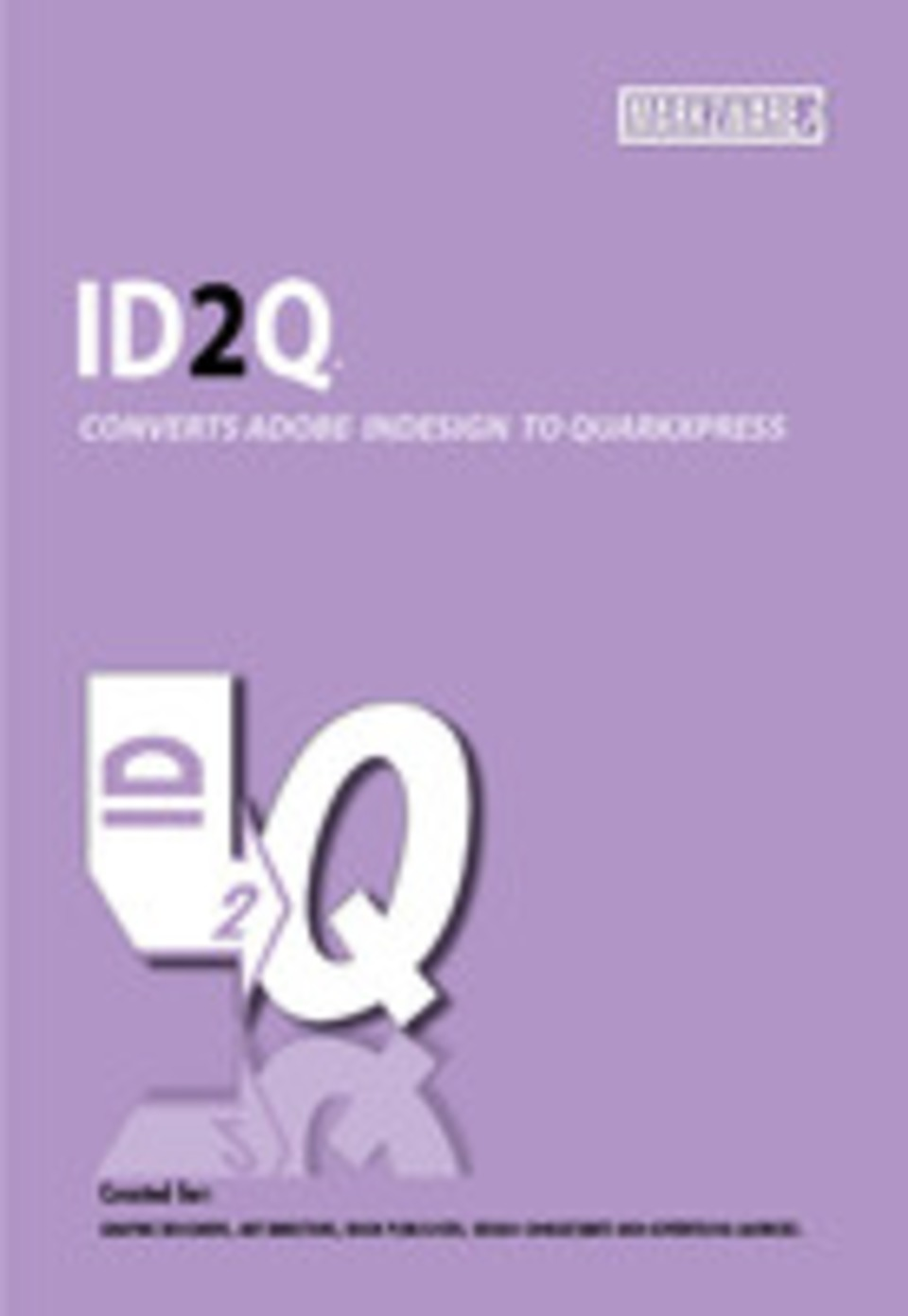 Markzware ID2Q for QuarkXPress 8 and 9 with InDesign CS6 Support in
